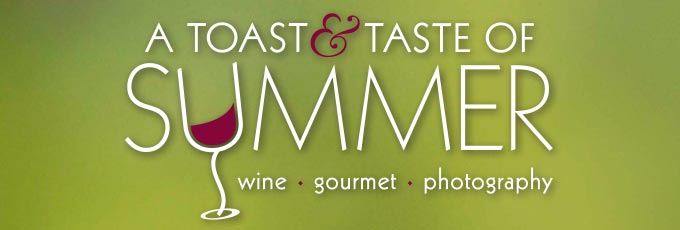 A Toast and Taste of Summer