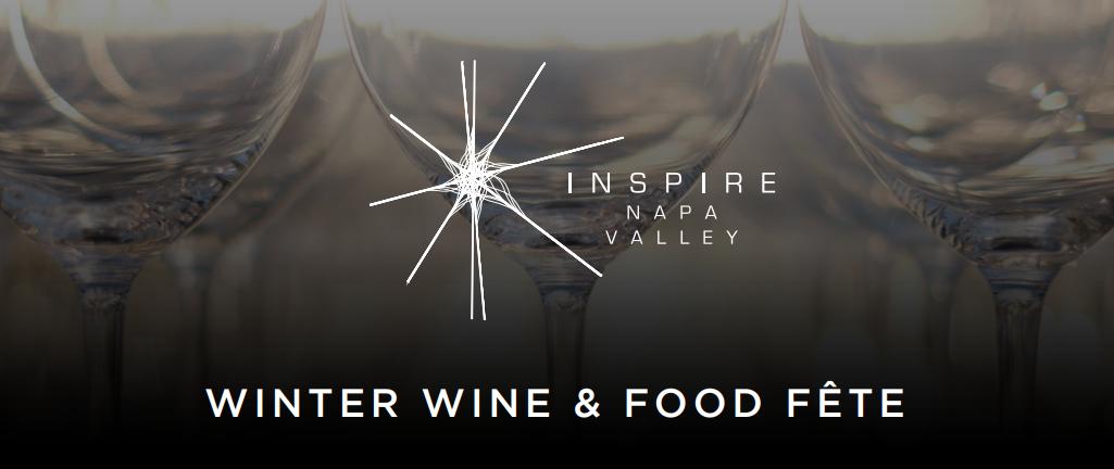 Inspire Napa Valley Winter Wine & Food Fete